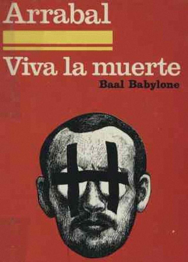"""Viva la muerte"" de Fernando Arrabal"